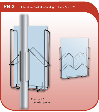 Literature and Catalog holder for 1 inch diameter pole